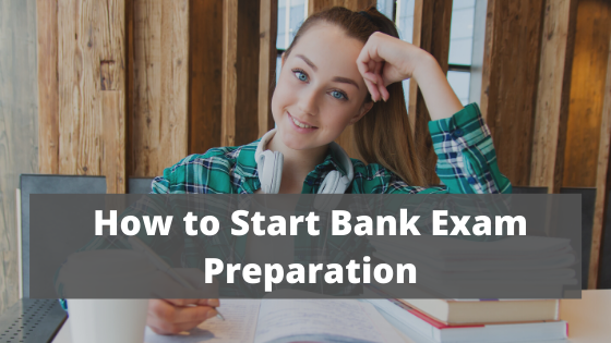 Read more about the article How to Start IBPS Bank Exam Preparation