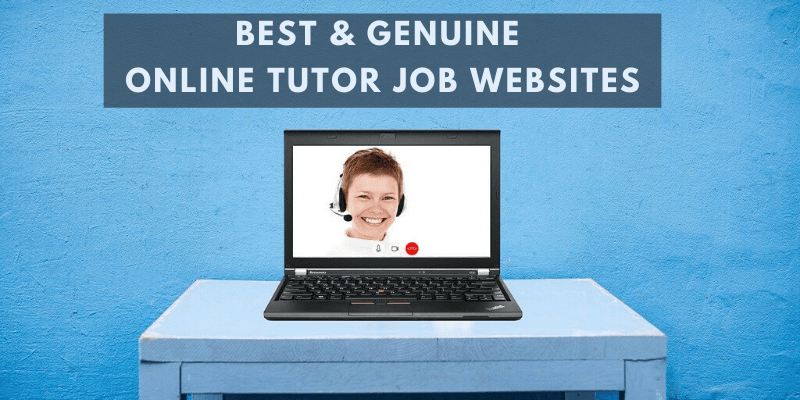 Read more about the article 7 Best & Genuine Online Tutoring Jobs Websites in 2020