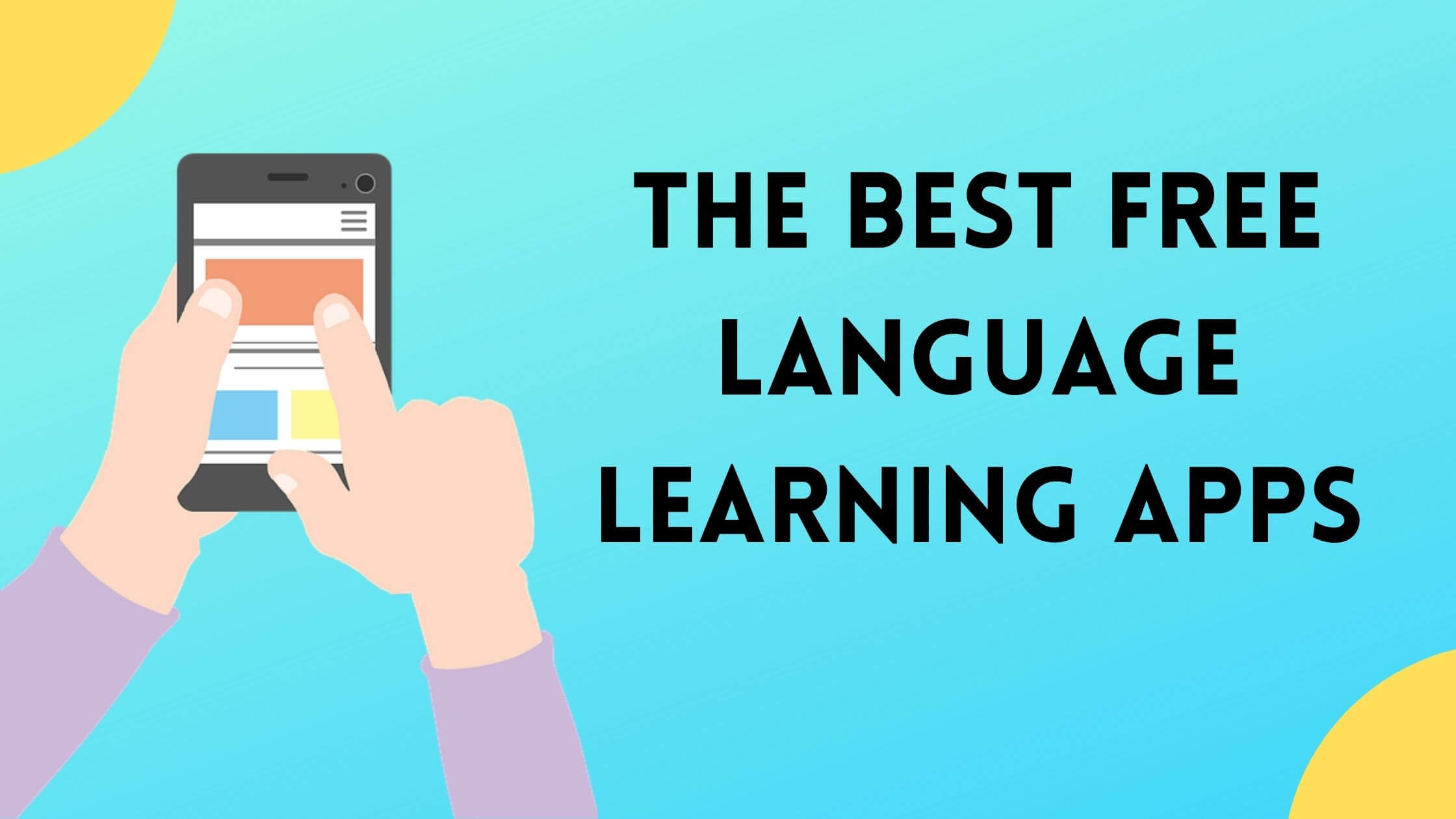 Read more about the article The 5 Best Free Language Learning Apps of 2021