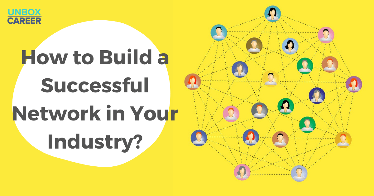 Read more about the article How to Build a Successful Network in Your Industry?