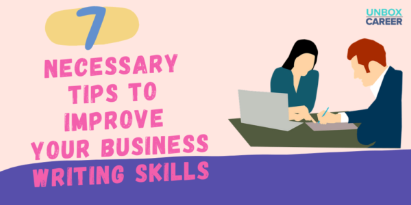 Read more about the article These 6 Tips Will Improve Your Business Writing Skills